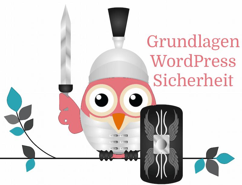 7 (+4) einfache Regeln für eine wirklich sichere WordPress-Seite